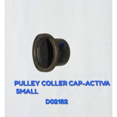 PULLEY COLLER CAP-ACTIVA SMALL -D02182